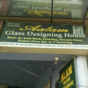 Alam Glass Designing House - Panchkula - Glass Supplier