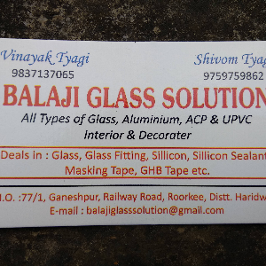 BALAJI GLASS SOLUTION - Roorkee - Glass Supplier