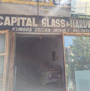 Capital Glass Hardware Store - Mohali - Glass Supplier