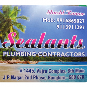 Sealants Plumbing Works - Bangalore - Plumber