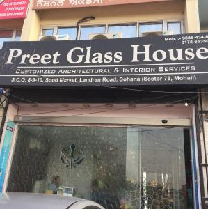 Preet Glass House - Mohali - Glass Supplier